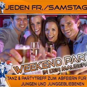 Weekend Party in der Mausefalle