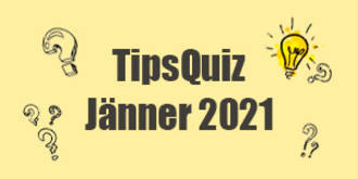 Tips Quiz - Jänner