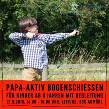 Papa-Aktiv Bogenschießen in der Aumühle