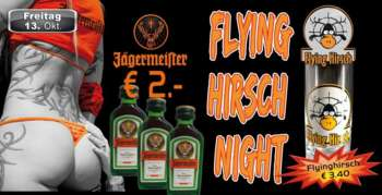 Flying Hirsch Night in der Mausefalle