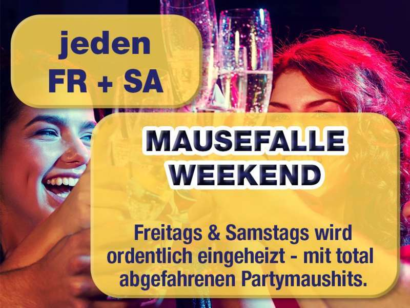 Jeden Samstag – Mausefalle Weekend - Bild 1