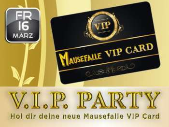 VIP Card – Party in der Mausefalle