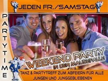 Jeden Samstag - Weekend Party in der Mausefalle