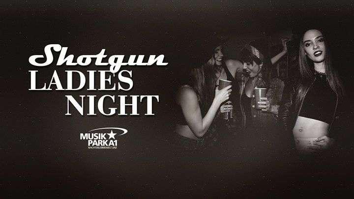 Shotgun Ladies Night im Musikpark A1 - Bild 1