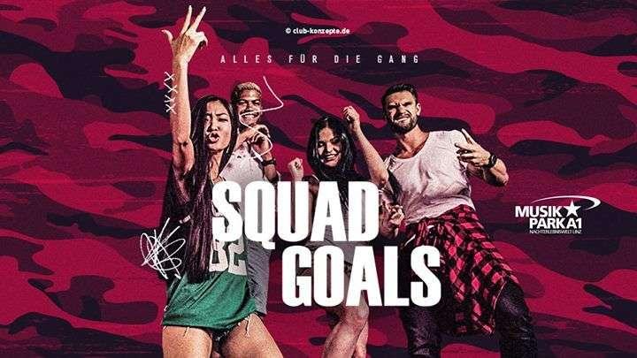 Squad Goals im Musikpark A1 - Bild 1