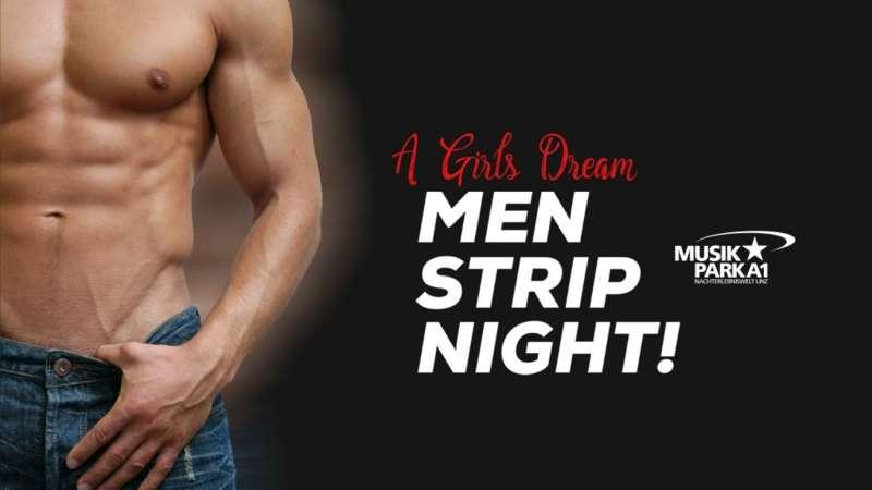 CANDY MEN STRIP NIGHT! im Musikpark A1 - Bild 1