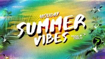 Holiday Summer Vibes im Musikpark A1