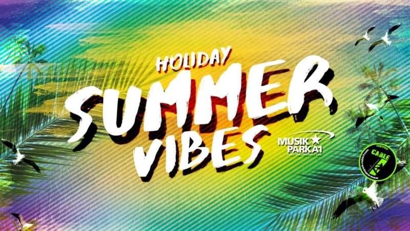 Holiday Summer Vibes im Musikpark A1 - Bild 1