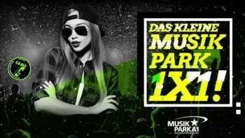 DAS KLEINE MUSIKPARK 1 X 1! Im Musikpark A1