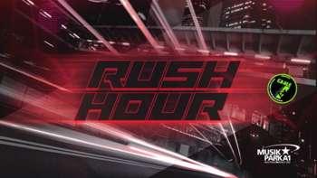 RUSH HOUR! im Musikpark