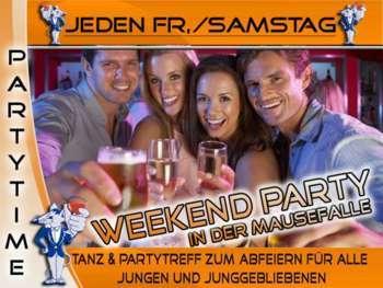 Jeden Samstag – Weekend Party in der Mausefalle