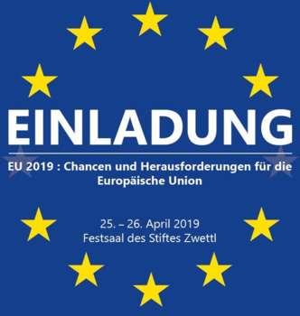 Do 25.4.2019 19 Uhr Podiumsdiskussion: Einladung EU 2019: Chancen und Herausforderungen für die EU