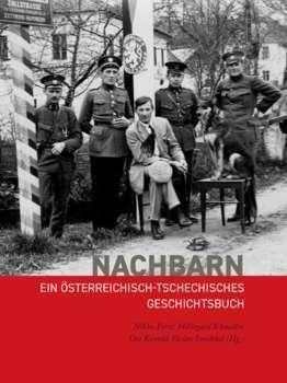 Buchpräsentation: NACHBARN. Ein österreichisch-tschechisches Geschichtsbuch