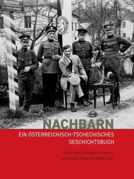 Buchpräsentation: NACHBARN. Ein österreichisch-tschechisches Geschichtsbuch - Bild 1550657382