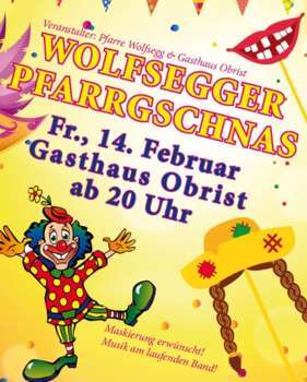 Wolfsegger Pfarrgschnas