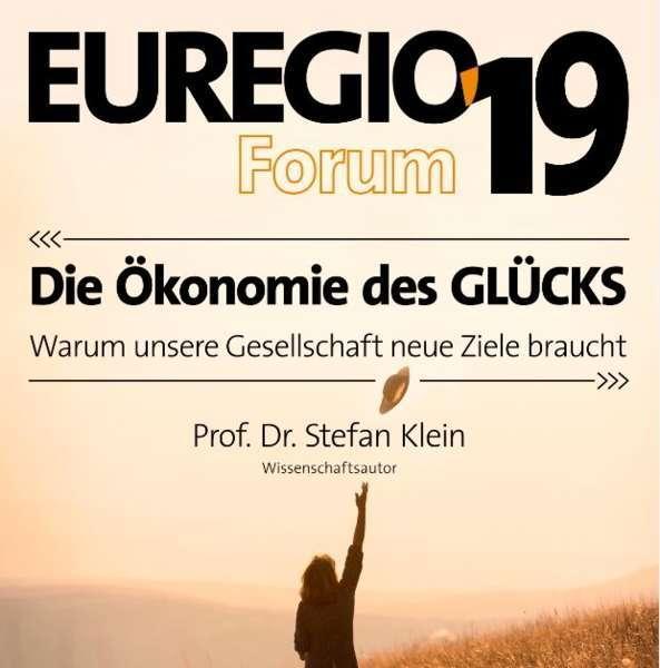"""EURGEGIO-Forum 2019 """"Die Ökonomie des Glücks"""" - Bild 1"""