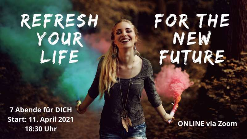 Refresh your life for the new future - Bild 4