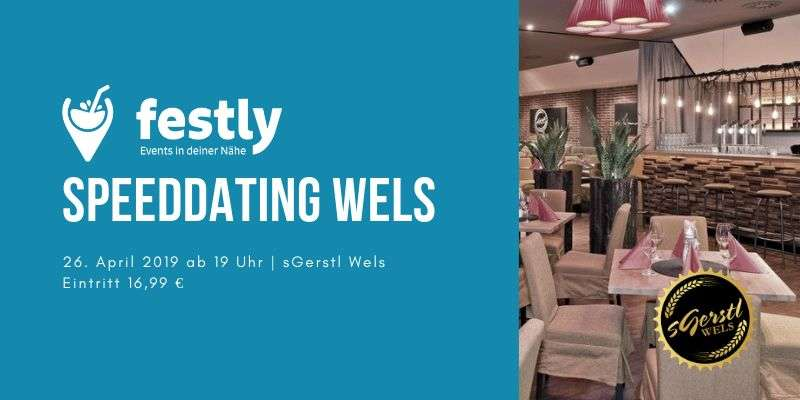 Festly - Speeddating WELS - Bild 1