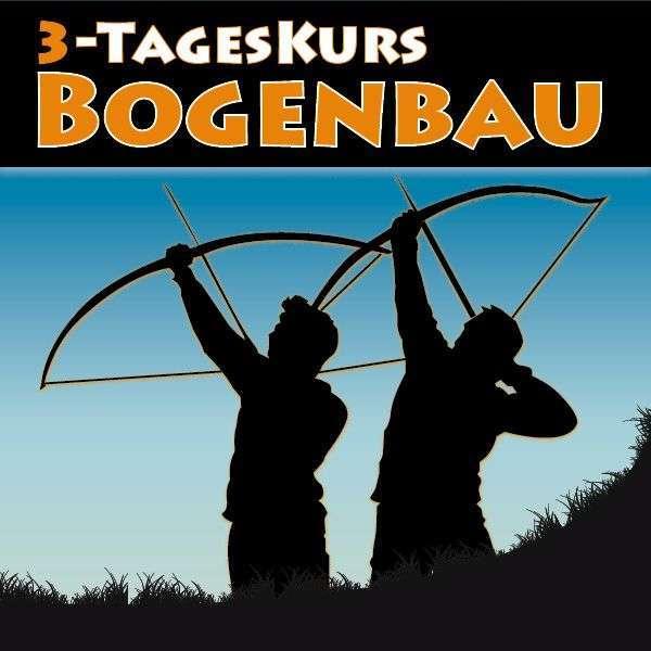 3-Tages-Workshop Bogenbau - Bild 1