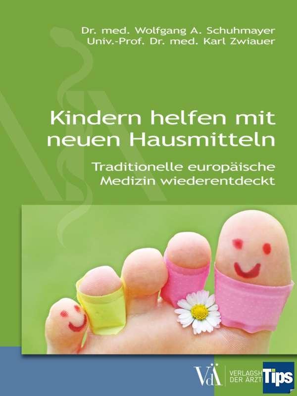 buy popular 5b80c fd7eb Das Wissen unserer Großmütter gibt Schuhmayer in seinem Buch ...