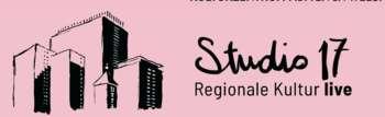 Studio 17 - regionale Kultur live