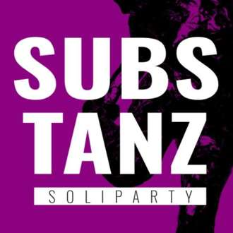 SubsTANZ - Soliparty