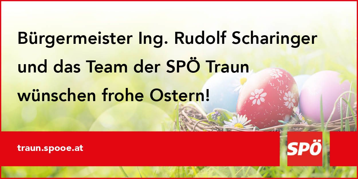 SPÖ Traun Osterwünsche