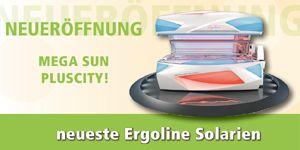 Mega Sun - NEUERÖFFNUNG Pluscity